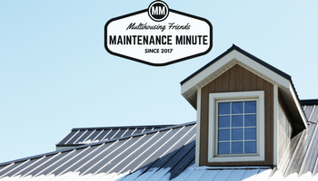 Maintenance Minute Proper Roof Care Multihousing Friends